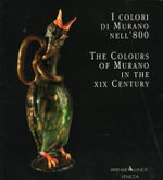 The Colours of Murano in the XIX Century :  Warman's Companion