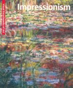 Impressionism : Visual Encyclopaedia of Art