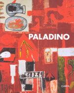Paladino : A Monograph - John Sallis