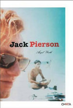 Jack Pierson : Angel Youth - Wayne Koestenbaum