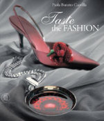 Taste the Fashion - Paola Buratto Caovilla