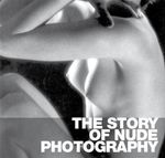 The Story of Nude Photography