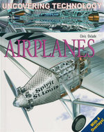 Airplanes : Uncovering Technology - Chris Oxlade