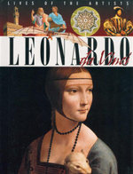 Leonardo Da Vinci : Lives of the Artists - Antony Mason