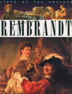 Rembrandt : Lives of the Artist  - Antony Mason
