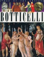 Botticelli : Lives of the Artists - Sean Connolly