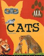 All About Cats : All About Animals - Annie Jones