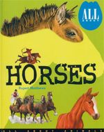 All About Horses : All About Animals - Rupert Matthews