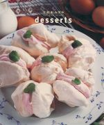 Desserts : Just Great Recipes - Carla Bardi