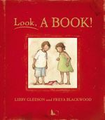 Look, a Book! - Libby Gleeson