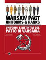 Warsaw Pact Uniforms & Ranks : Uniformi E Distintivi del Patto Di Varsavia - Giorgio Cantelli