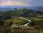 On the Prosecco Wine Route : Wines from the Conegliano and Valdobbiadene Hills - Mario Vidor