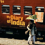 My Diary of India : Adventures of Families in the Great Outdoors - Claudio Cardelli