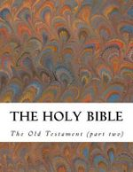 The Holy Bible : Old Testament (Part Two) - Aa VV