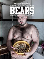 Cooking with the Bears : Healthy Recipes by Hairy Men