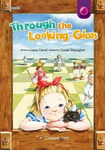Through the Looking Glass - Crystal J Stranaghan