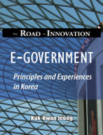 E-government, The Road to Innovation - Kuk-Hwan Jeong