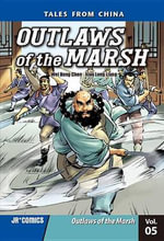 Outlaws of the Marsh Volume 5 : Outlaws of the Marsh - Wei Dong Chen