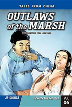 Outlaws of the Marsh Volume 6 : Beware the Scorned - Wei Dong Chen