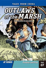 Outlaws of the Marsh Volume 7 : Predator and Prey - Wei Dong Chen