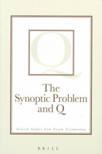 The Synoptic Problem and Q : Selected Studies from Novum Testamentum - David E. Orton