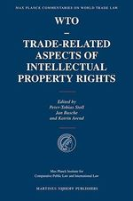 WTO, Trade-related Aspects of Intellectual Property Rights