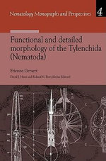 Functional and Detailed Morphology of the Tylenchida (Nematoda) - E. Geraert