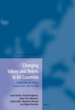 Changing Values and Beliefs in 85 Countries : Trends from the Values Surveys from 1981 to 2004 - Loek Halman
