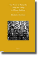 The Power of Patriarchs : Qisong and Lineage in Chinese Buddhism - Elizabeth Morrison