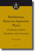 Barhebraeus, Butyrum Sapientiae, Physics : Introduction, Edition, Translation, and Commentary - Jens Ole Schmitt