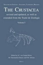 Treatise on Zoology - Anatomy, Taxonomy, Biology. The Crustacea : Volume 5