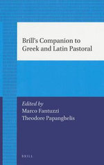 Brill's Companion to Greek and Latin Pastoral