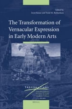 The Transformation of Vernacular Expression in Early Modern Arts