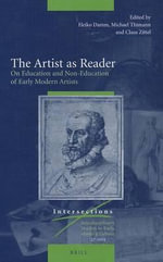 The Artist as Reader : on Education and Non-education of Early Modern Artists