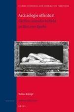 Archaologie offenbart : Caciliens romisches Kultbild im Blick einer Epoche - Tobias Kaempf