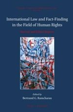 International Law and Fact-Finding in the Field of Human Rights : Revised and Edited Reprint