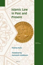 Islamic Law in Past and Present - Mathias Rohe