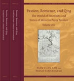 Passion, Romance, and Qing : The World of Emotions and States of Mind in Peony Pavilion - Tian Yuan Tan