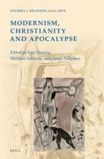 Modernism, Christianity, and Apocalypse
