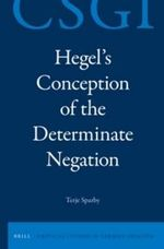 Hegel's Conception of the Determinate Negation - Terje Stefan Sparby