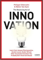 The Balancing Act of Innovation - Philippe Siberzahn