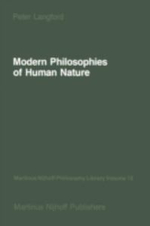 Modern Philosophies of Human Nature : Their Emergence from Christian Thought - Peter Langford