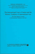 The International Court of Justice and the Western Tradition of International Law : Legal Aspects of International Organization - Edward McWhinney