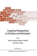 Cognitive Perspectives on Emotion and Motivation : NATO Asi Series