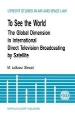 To See the World - M.LeSueur Stewart