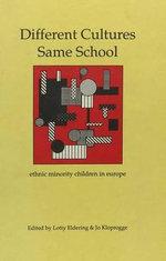 Different Cultures, Same School : Ethnic Minority Children in Europe