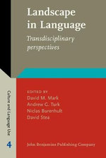 Landscape in Language : Transdisciplinary Perspectives