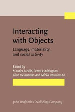 Interacting with Objects : Language, materiality, and social activity