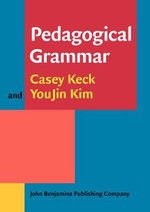 Pedagogical Grammar - Casey M. Keck