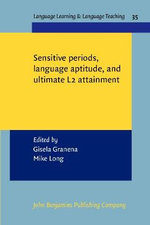 Sensitive Periods, Language Aptitude, and Ultimate L2 Attainment